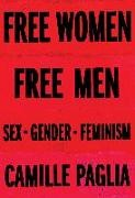 Free Women, Free Men Sex, Gender, Feminism