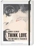Think Love Das indiskrete Fragebuch