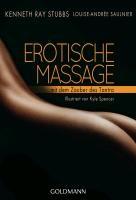 Erotische Massage mit dem Zauber des Tantra