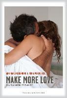 Make more Love Ein Aufklärungsbuch für Erwachsene