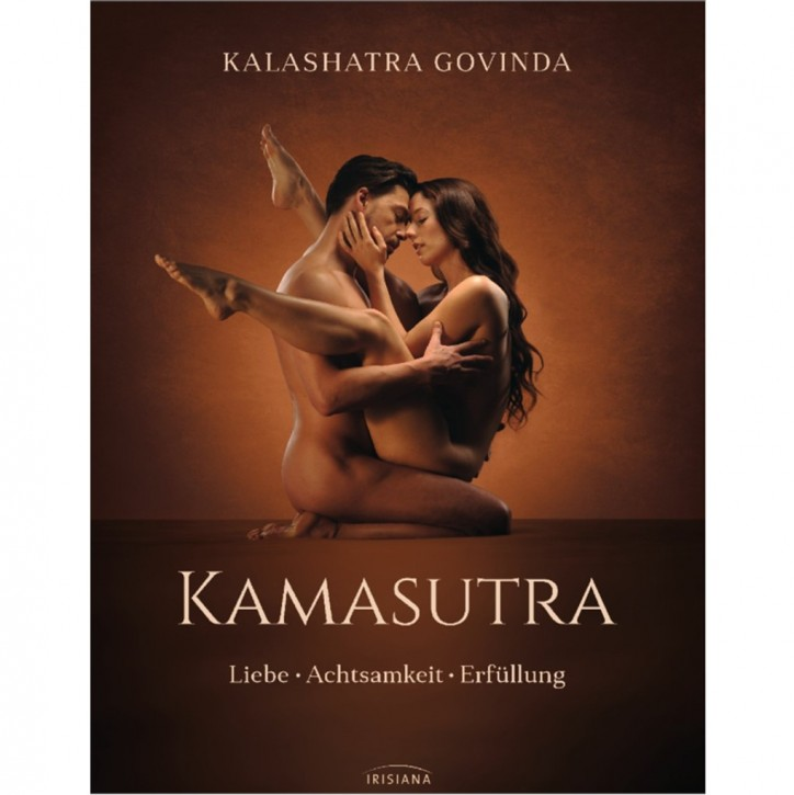 BUCH Kamasutra - Liebe - Achtsamkeit - Erfüllung (Kalashatra Govinda)